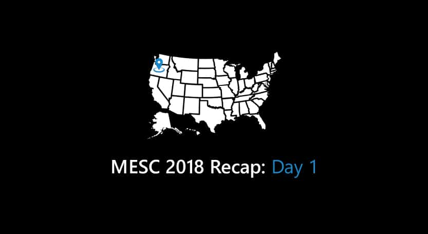 MESC 2018 Recap: Day 1
